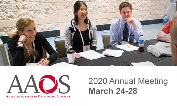 AAOS 2020 Annual Meeting<br>March 24-28 2020