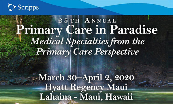 Scripps 25th Annual Primary Care – Booth #TBD<br>March 30-April 2 2019